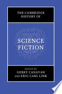 The Cambridge History of Science Fiction Book PDF
