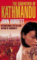 . The Godfather of Kathmandu .