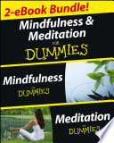 Mindfulness and Meditation For Dummies  Two eBook Bundle with Bonus Mini eBook