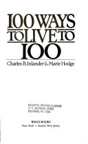 100 Ways to Live to 100