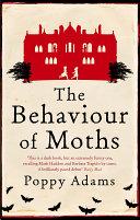 The Behaviour Of Moths Book PDF