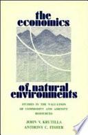 The Economics of Natural Environments