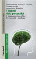 I disturbi della personalit    Il funzionamento psichico tra normalit   e patologia