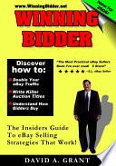 Winning Bidder  The Insiders Guide to eBay Selling Strategies That Work