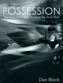 Soccer IQ Presents    Possession