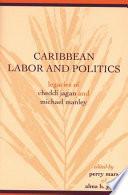 Caribbean Labor and Politics