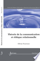 Th  orie de la communication et   thique relationnelle  Collection forme et sens