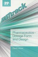 Pharmaceutics   Dosage Form and Design