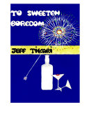 download ebook to sweeten boredom by jeff tikari pdf epub