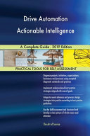 Drive Automation Actionable Intelligence A Complete Guide 2019 Edition