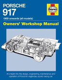 Porsche 917 Owners  Workshop Manual 1969 onwards  all models