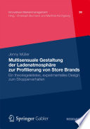 Multisensuale Gestaltung der Ladenatmosph  re zur Profilierung von Store Brands