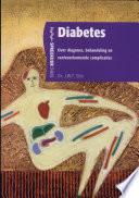 Diabetes Over Diagnose Behandeling En Veelvoorkomende Complicaties