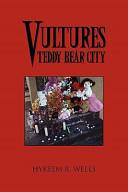 Vultures Teddy Bear City