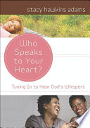 Ebook Who Speaks to Your Heart? Epub Stacy Hawkins Adams Apps Read Mobile