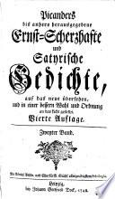 Bis anhero herausgegebene Ernst Scherzhafte und Satyrische Gedichte
