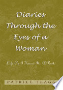 Diaries Through the Eyes of a Woman