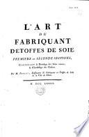 Descriptions des arts et métiers, faites ou approuvées par MM. de l'Académie des Sciences
