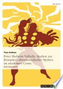 Peter Madsens Valhalla  Studien zur Rezeption altwestnordischer Mythen im modernen Comic