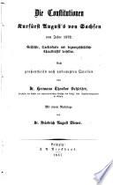 Die Constitutionen Kurfürst August's von Sachsen vom Jahre 1572