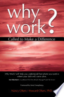 Why Work  Called to Make a Difference