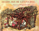 Ebook Mommy, Buy Me a China Doll Epub Harve Zemach,Margot Zemach Apps Read Mobile