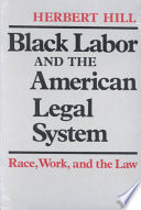 Black Labor and the American Legal System