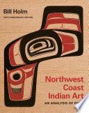 Northwest Coast Indian Art