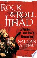 Rock & Roll Jihad