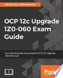OCP 12c Upgrade 1Z0 060 Exam Guide