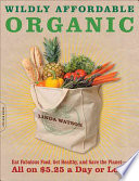 Book Wildly Affordable Organic