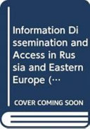 Information Dissemination and Access in Russia and Eastern Europe