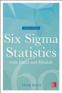 Six Sigma Statistics With Excel And Minitab Second Edition