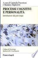 Processi cognitivi e personalit    Introduzione alla psicologia