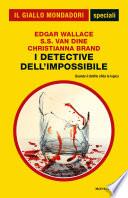 I detective dell impossibile  Il Giallo Mondadori
