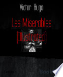 Les Miserables  Illustrated