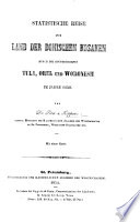 Statistische Reise in's Land der Donischen Kosaken durch die Gouvernements Tula, Orel und Woronesch im Jahre 1850. (Beilagen.).