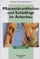 Pflanzenkrankheiten und Schädlinge im Ackerbau