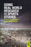 Doing Real World Research In Sport Studies