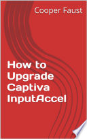 How to Upgrade Captiva InputAccel