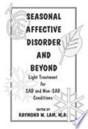 Seasonal Affective Disorder and Beyond