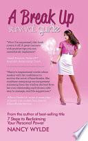 A Break Up Survival Guide