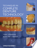 Techniques In Complete Denture Technology : technology. it sets out the ideal properties of...