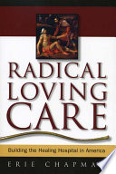 Radical Loving Care