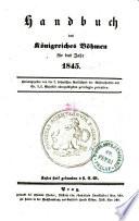 Handbuch des Königreiches Böhmen für das Jahr 1845