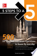 5 Steps to a 5  McGraw Hill s 500 AP English Literature Questions to Know by Test Day  2ed