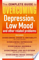 The Complete Guide To Overcoming Depression Low Mood And Other Related Problems Ebook Bundle