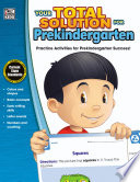 Your Total Solution for Prekindergarten Workbook