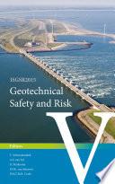 Geotechnical Safety And Risk V