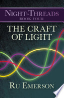 The Craft of Light